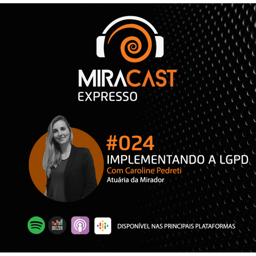 Miracast Expresso #024 – Implementando a LGPD