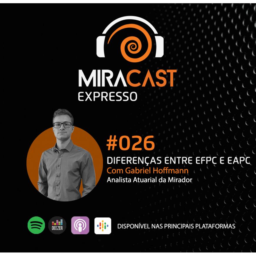 Miracast Expresso #026 – Diferenças entre EFPC e EAPC