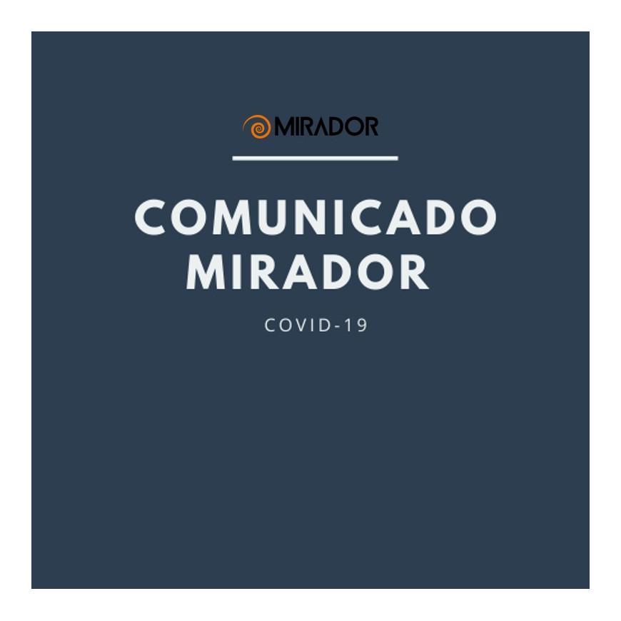 Comunicado Mirador Covid-19