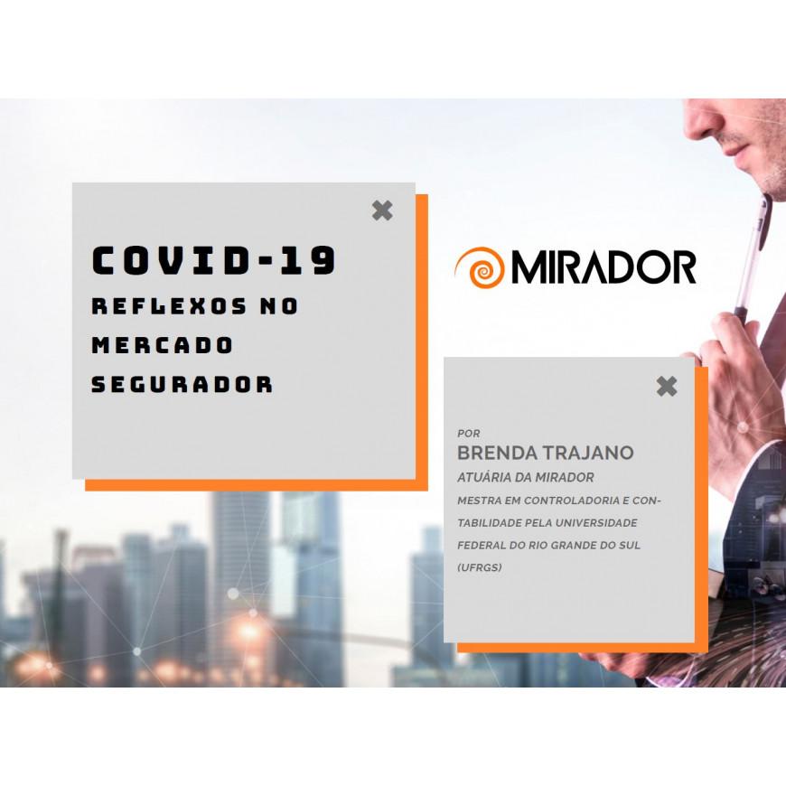 Novo e-book: COVID-19 e os Reflexos no Mercado Segurador
