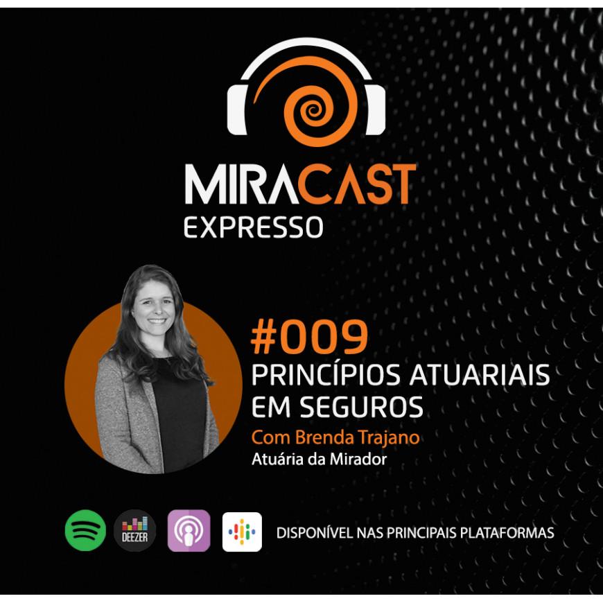 Miracast Expresso #009 - Princípios Atuariais em Seguros