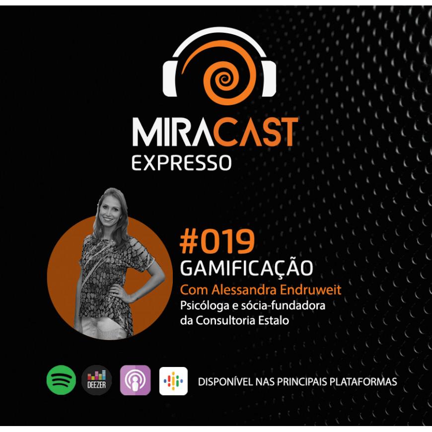 Miracast Expresso #019 – Gamificação