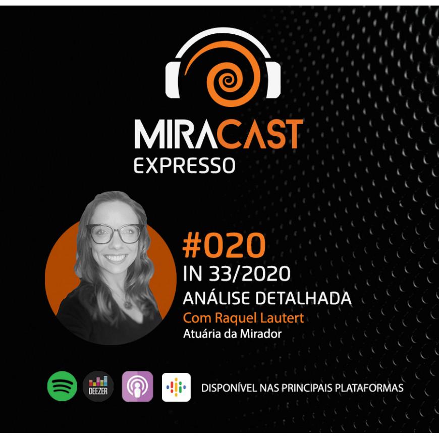 Miracast Expresso #020 – IN 33/2020: análise detalhada