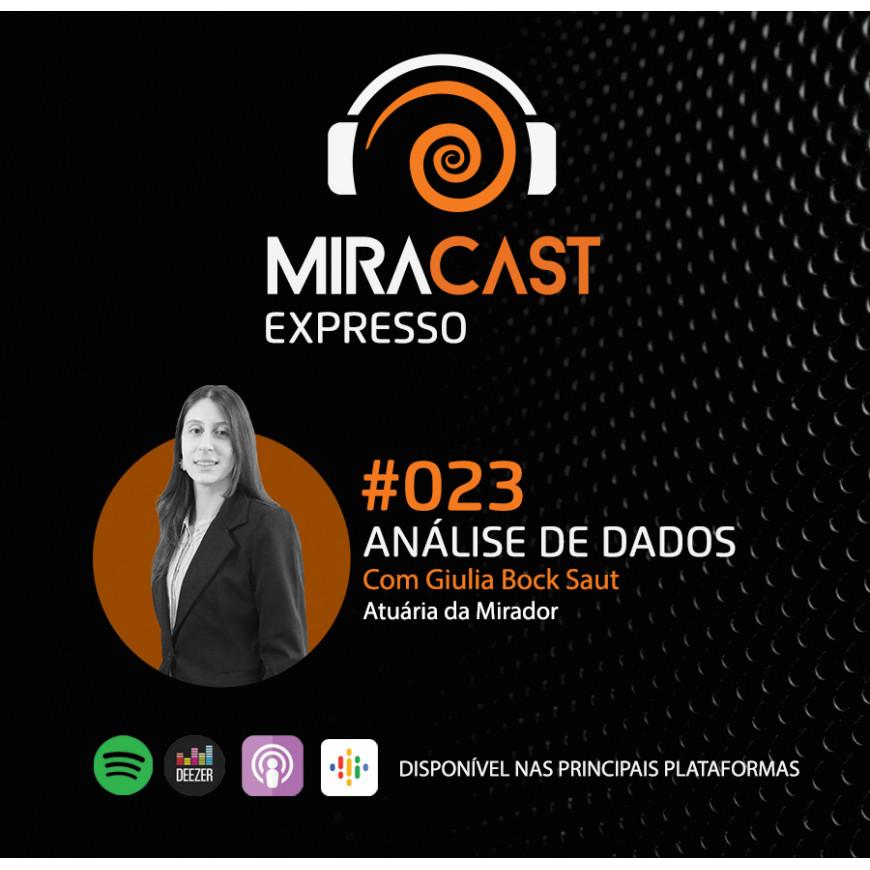 Miracast Expresso #023 – Análise de Dados